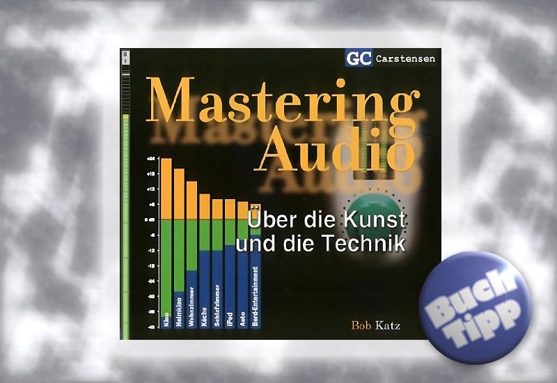 Buch-Tipp: Mastering Audio