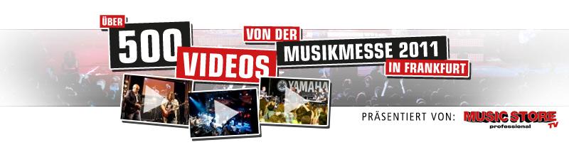 Musikmesse 2011 – über 500 Videos jetzt online für Sie!