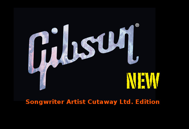 Gibson Songwriter Artist Cutaway Gitarre Limited Edition