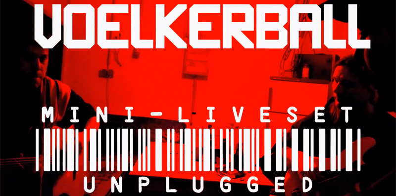 Völkerball & Duff Boys live und unplugged