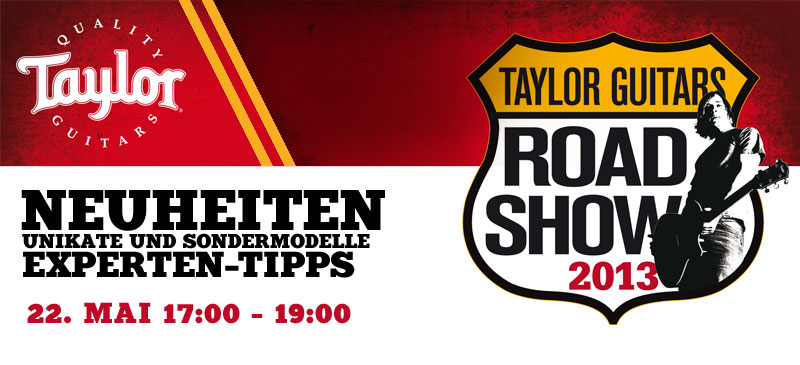 Taylor Roadshow 2013