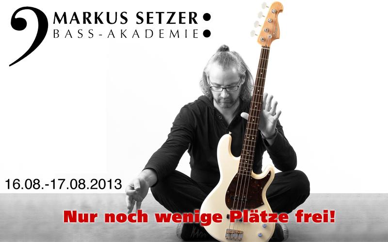 Markus Setzer Bass Workshop – Die letzten Karten!