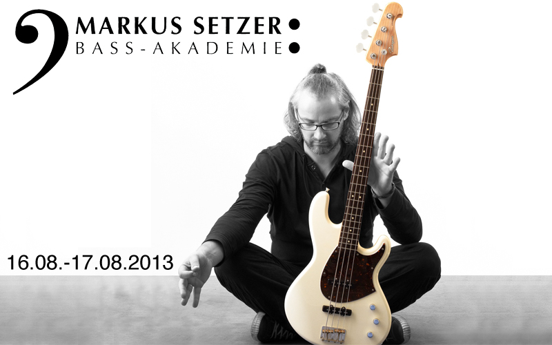 Markus Setzer Bass Workshop 2/2013