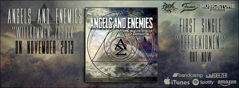 Wilkommen zurück, Angels and Enemies!