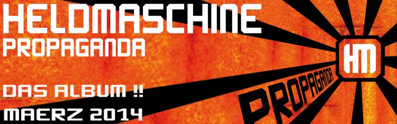 Propaganda – das neue Album von Heldmaschine