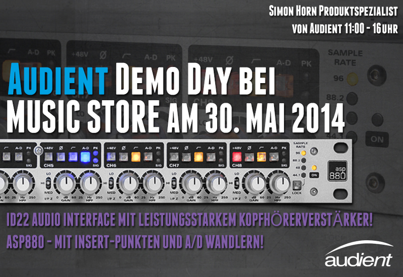 Audient Demo Day am 30. Mai 2014 im Music Store