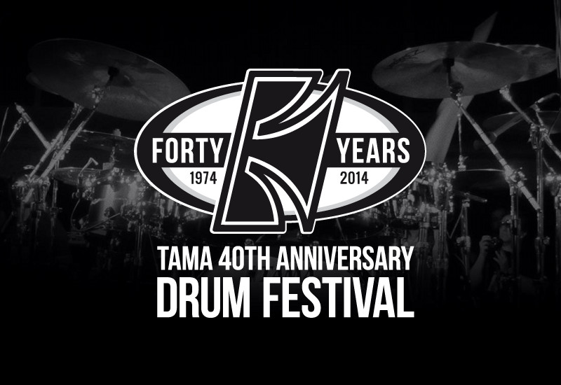 TAMA 40th Anniversary Drum Festival