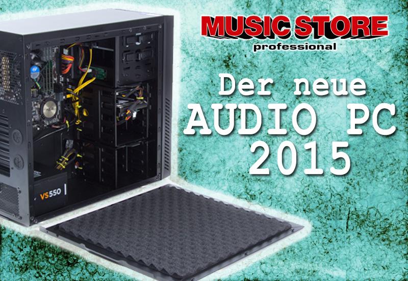 Der neue Music Store Audio PC 2015