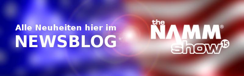 NAMM Show 2015 Neuheiten