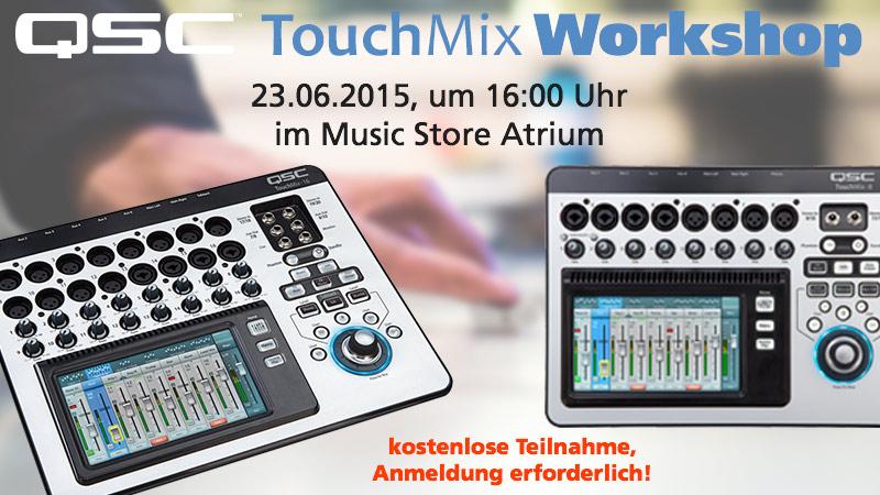 Workshop QSC TouchMix Digitalmixer 23.06.2015