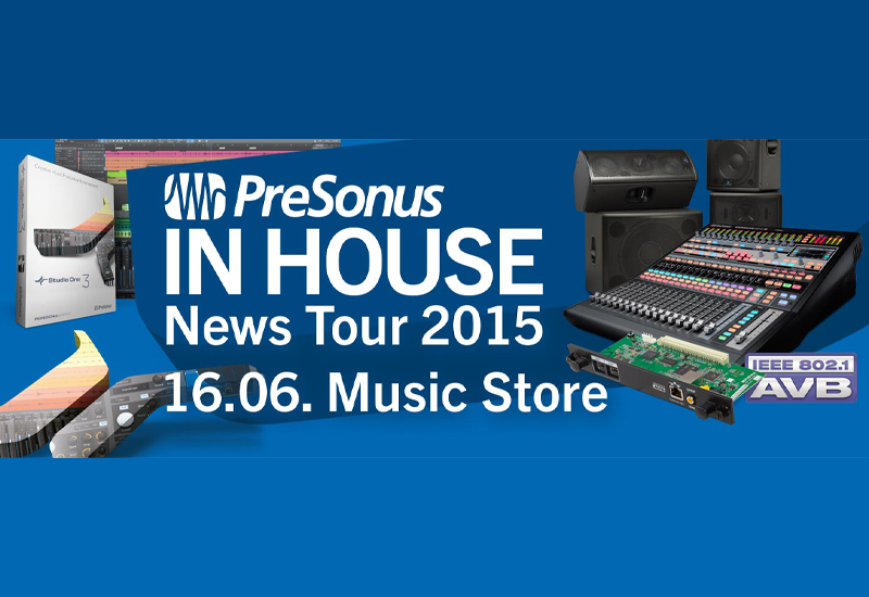 PreSonus IN HOUSE News Tour 2015