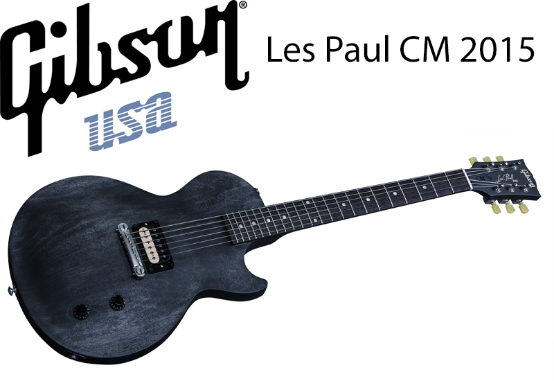 GIBSON Les Paul CM 2015 2015 jetzt lieferbar!