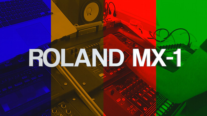 ROLAND Aira MX-1 Mix Performer Workshop