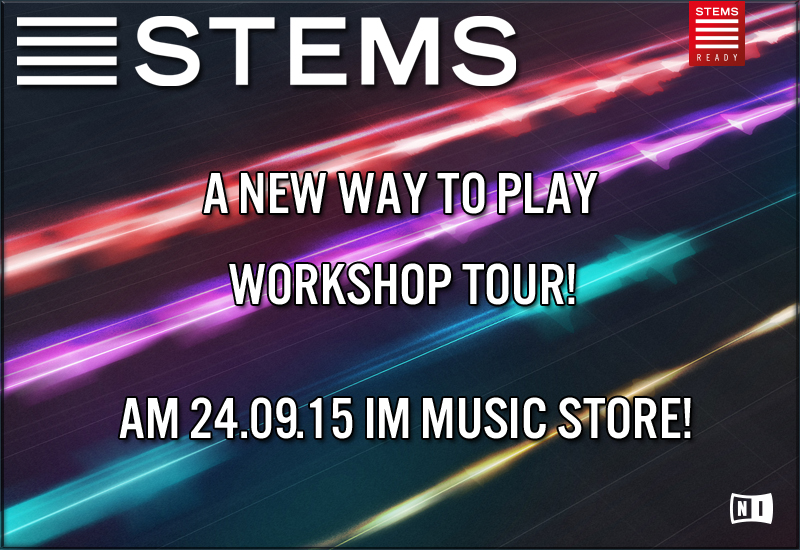 Native Instruments – STEMS – A New Way To Play Workshop Tour!