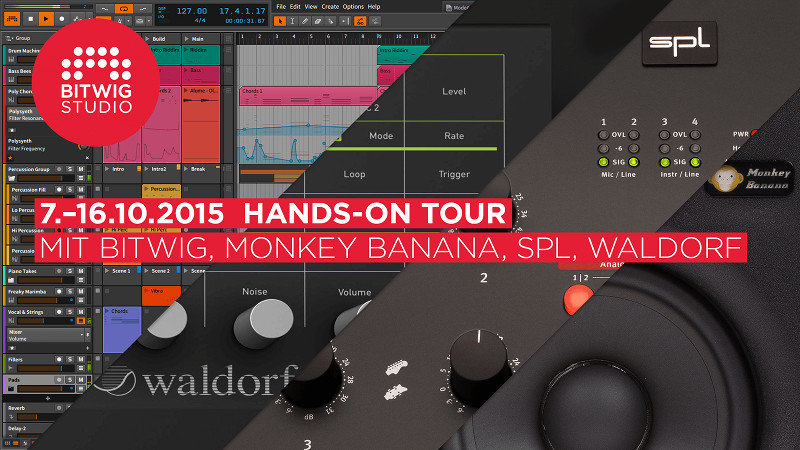 Bitwig, SPL, Waldorf und Monkey Banana HANDS-ON Tour