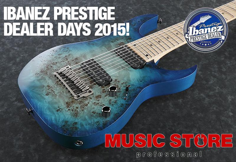 Ibanez Prestige Dealer Days im MUSIC STORE am 7.11.2015!