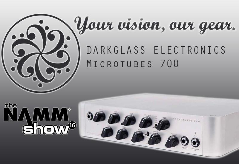 NAMM SHOW 2016 – Darkglass Electronics Microtubes 700 Bass-Verstärker