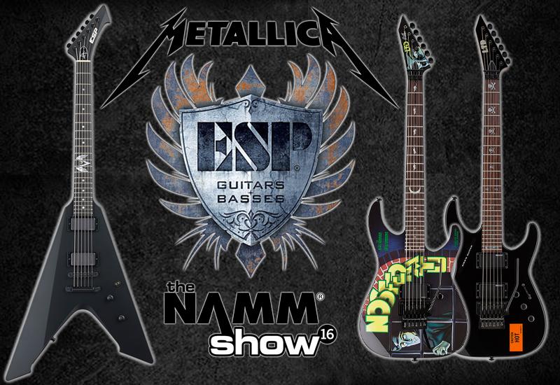 NAMM SHOW 2016 – Neue ESP und LTD Signature Modelle für James Hetfield und Kirk Hammet