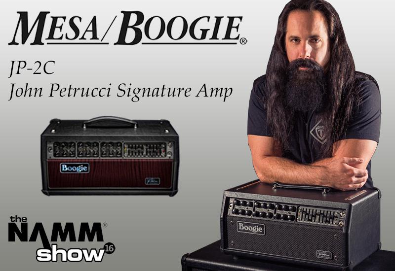 NAMM SHOW 2016 – MESA BOOGIE JP-2C John Petrucci Signature Head