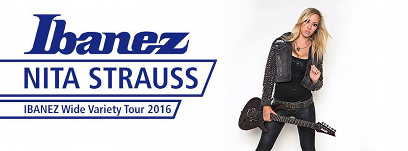 IBANEZ Wide Variety Tour 2016 – Special Guest Nita Strauss