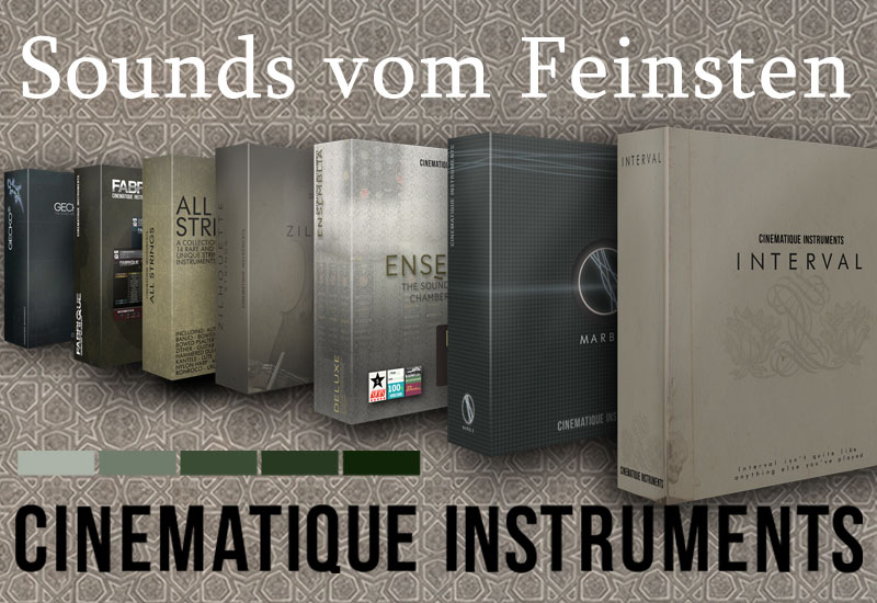 JETZT NEU: Cinematique Instruments – Sound Libraries vom Feinsten