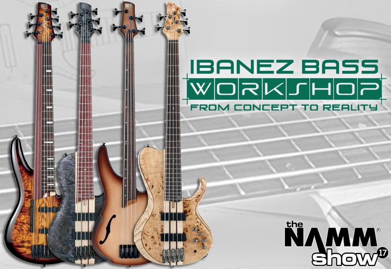 NAMM SHOW 2017 – Neuheiten aus dem Ibanez Bass Workshop!