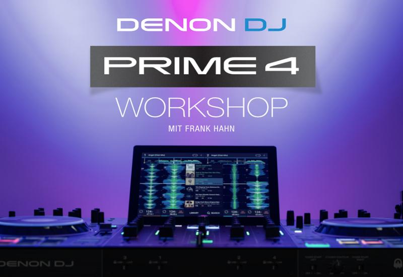 DENON DJ – Prime 4 Workshop am 16.01.2020!