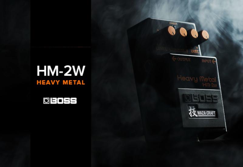 BOSS HM-2W Heavy Metal – Eine Legende kehrt zurück!