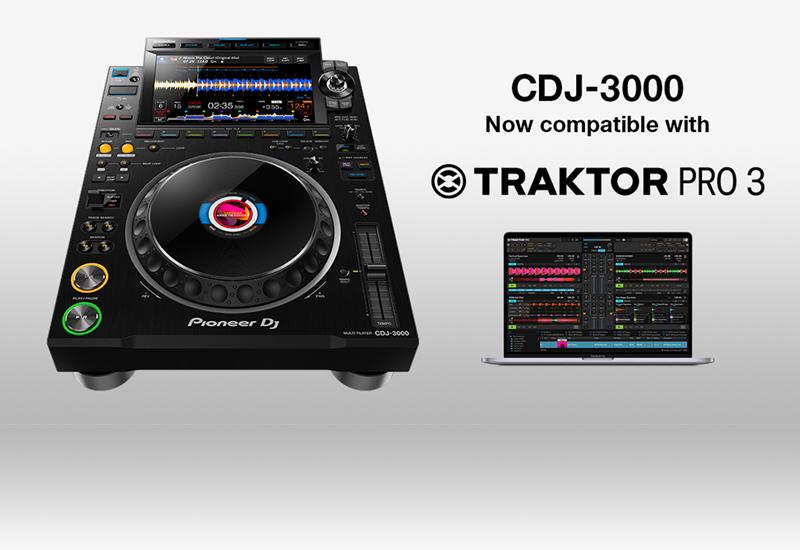 Pioneer DJ – CDJ-3000 unterstützt jetzt offiziell TRAKTOR PRO 3