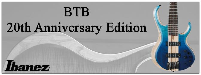 NAMM Show 2019 – Ibanez BTB 20th Anniversary Edition