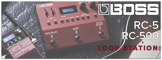 BOSS – RC-5 und RC-500 Loop Stations