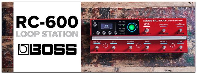 BOSS RC-600 Loop Station – Flagship Looper der nächsten Generation
