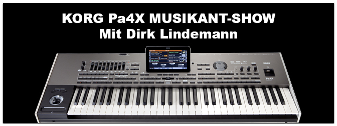KORG Pa4X MUSIKANT-SHOW