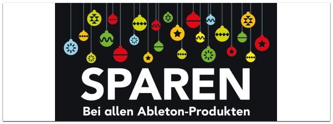 Merry Christmas bei Ableton: Satte 25% Rabatt !!