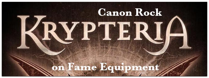 Krypteria – Canon Rock on Fame-Equipment