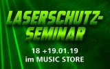 Laserschutz Seminar Januar 2019 - Werden Sie Laserschutz-Beauftragter -