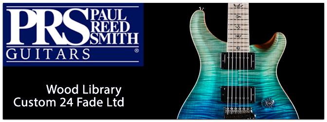 PRS Wood Library Custom 24 Fade Edition – Exklusiver Limited Run für Europa!