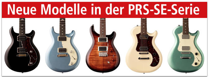 Neue Modelle in der PRS-SE-Serie