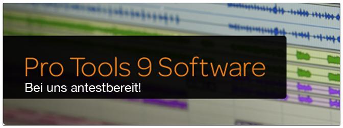 Avid ProTools 9 – jetzt bei uns testbereit!