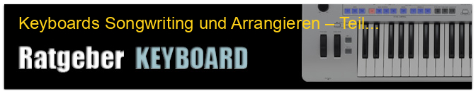 Keyboards Songwriting und Arrangieren – Teil 1
