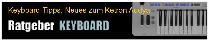 Keyboard-Tipps: Neues zum Ketron Audya