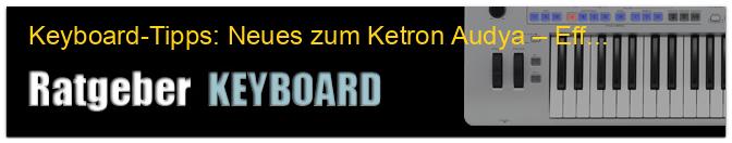 Keyboard-Tipps: Neues zum Ketron Audya – Effektvoll singen