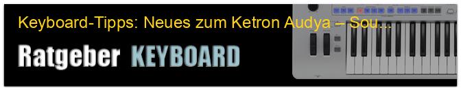 Keyboard-Tipps: Neues zum Ketron Audya – Sounds editieren