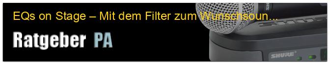 EQs on Stage – Mit dem Filter zum Wunschsound