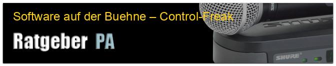 Software auf der Buehne – Control-Freak