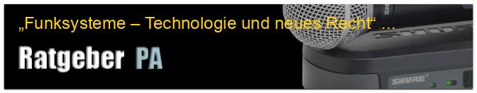 """""""Funksysteme – Technologie und neues Recht"""" – Funkmikro-Kauf"""