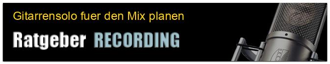 Gitarrensolo fuer den Mix planen