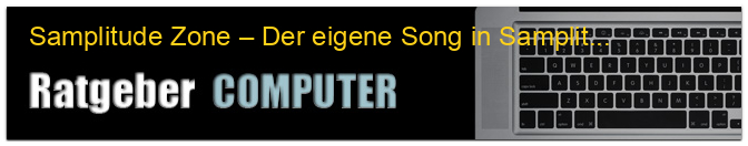 Samplitude Zone – Der eigene Song in Samplitude (Teil 1)