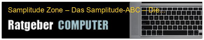 Samplitude Zone – Das Samplitude-ABC – Die wichtigsten Werkzeuge auf einen Blick, Teil 1