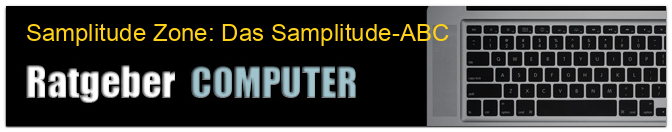 Samplitude Zone: Das Samplitude-ABC